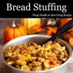 homemade bread stuffing in serving dish