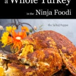 how to cook a whole turkey in the ninja foodi pin