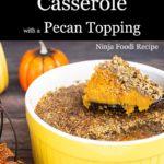 sweet potato casserole in a yellow dish