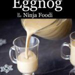 Pouring homemade eggnog into a glass
