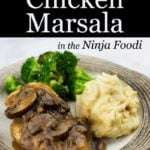 chicken Marsala in the ninja foodi plated