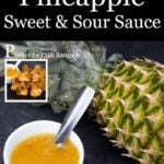 pineapple sweet and sour sauce in a white bowl with a spoon and a pineapple in the background