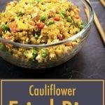 cauliflower fried rice in a glass bowl