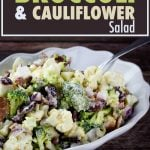 Broccoli Cauliflower salad in a white bowl