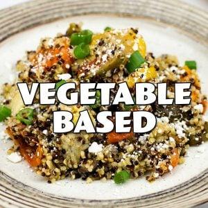 Vegetable Based Recipes