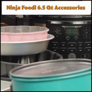 graphic of 6.5 ninja foodi accessories with text